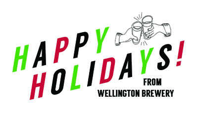 HOLIDAY HOURS Wellington Brewery